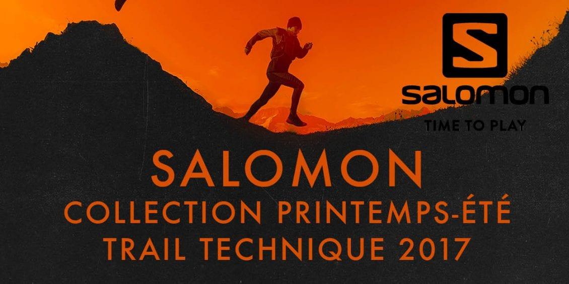 1d2571128868 Collection Printemps-été 2017 Trail Technique Salomon - Bernascom