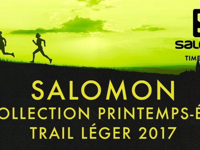 Salomon collection printemps été trail léger 2017